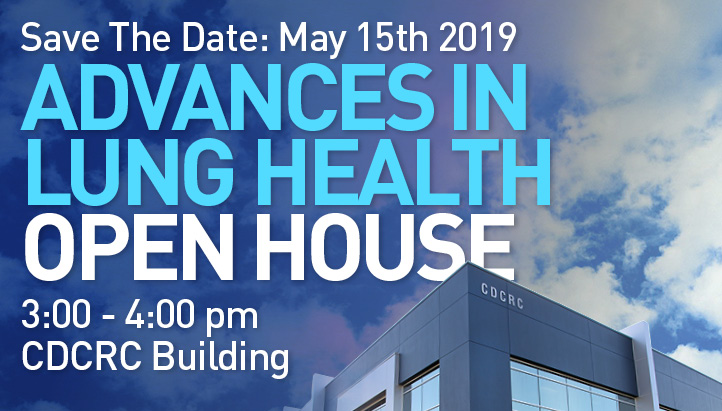 Advances in Lung Health Open House