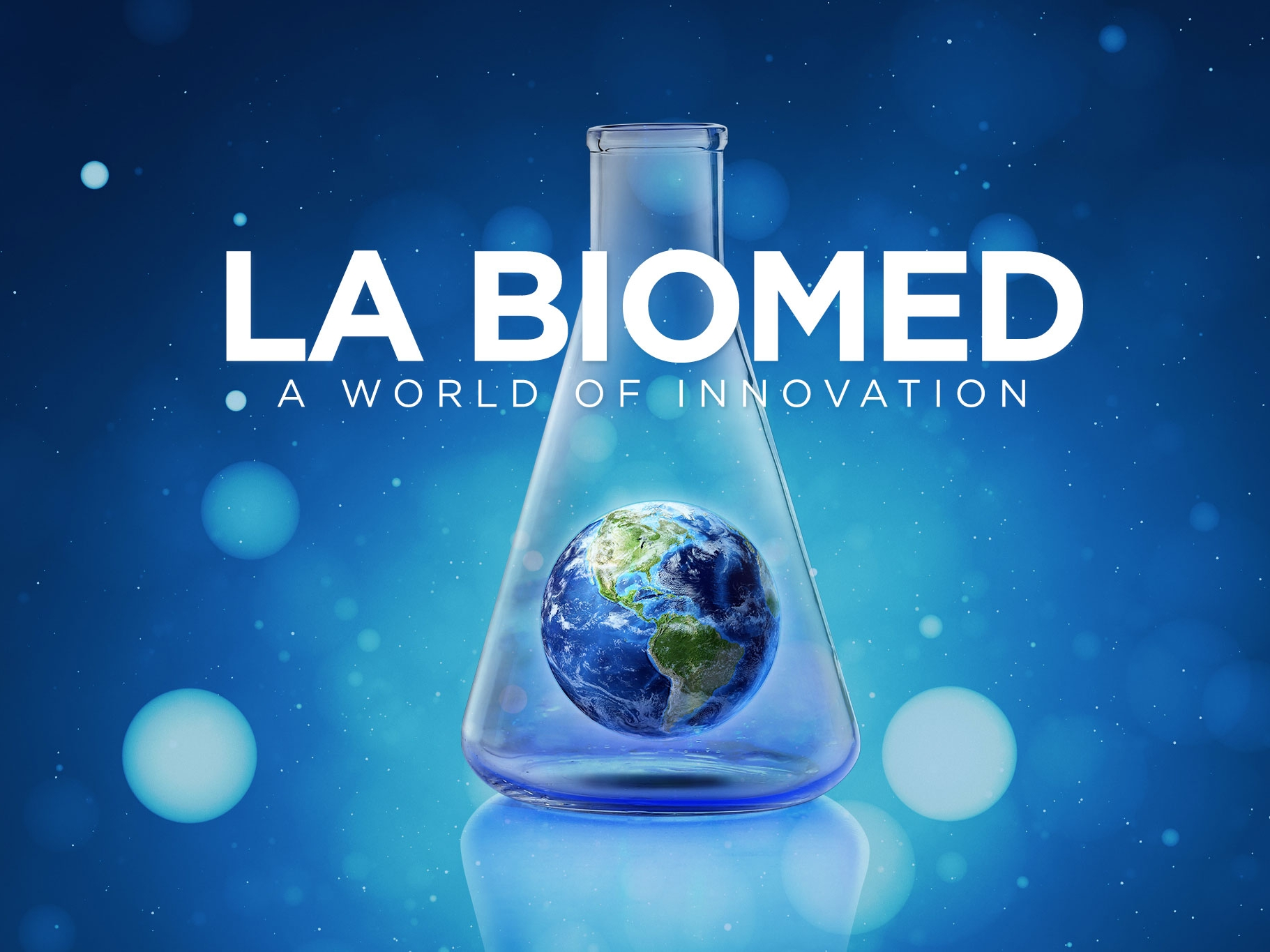 LA BioMed: A World of Innovation.